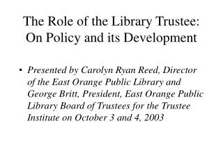 The Role of the Library Trustee: On Policy and its Development
