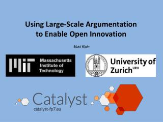 Using Large -Scale Argumentation  to  Enable Open  Innovation