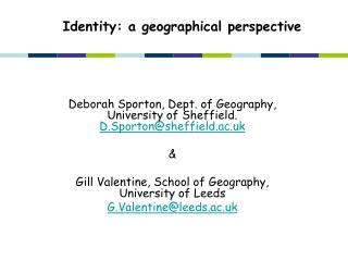 Identity: a geographical perspective