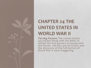 Chapter 24 The United States in World War II