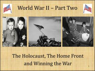 World War II – Part Two
