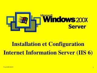 Installation et Configuration Internet Information Server (IIS 6)