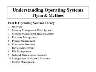 Understanding Operating Systems Flynn & McHoes