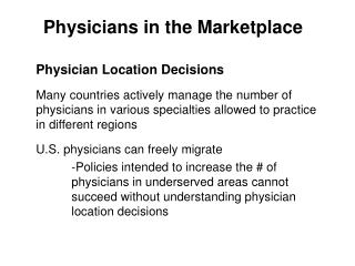 Physicians in the Marketplace
