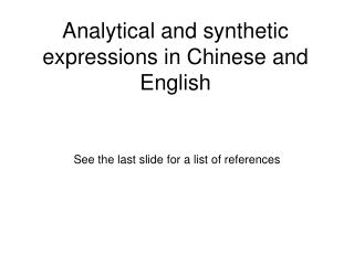 Analytical and synthetic expressions in Chinese and English