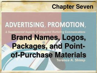 Brand Names, Logos, Packages, and Point-of-Purchase Materials