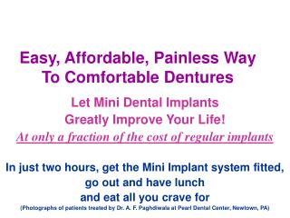 Easy, Affordable, Painless Way To Comfortable Dentures