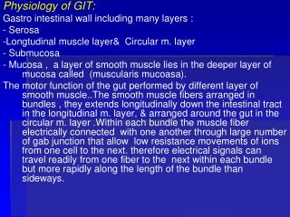 Physiology of GIT: Gastro intestinal wall including many layers : -  Serosa