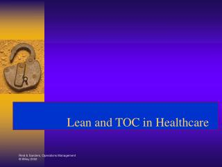 Lean and TOC in Healthcare