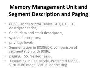 Memory Management Unit and Segment Description and Paging