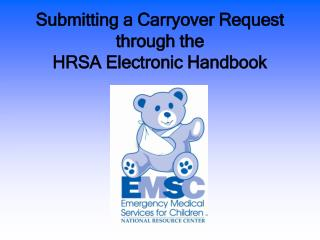 Submitting a Carryover Request through the  HRSA Electronic Handbook