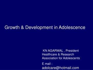 Growth & Development in Adolescence