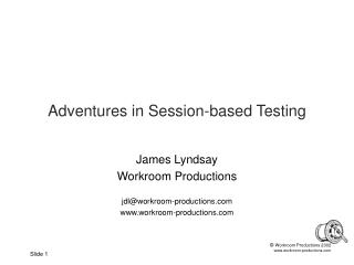 Adventures in Session-based Testing