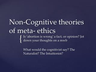 Non-Cognitive theories of meta- ethics