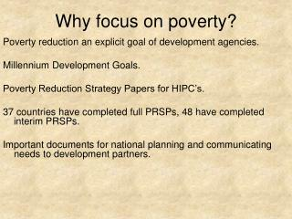 Why focus on poverty?
