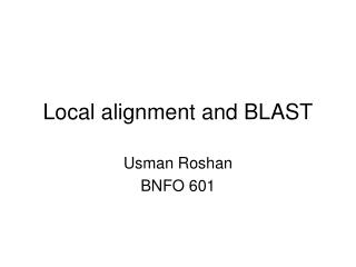 Local alignment and BLAST