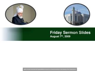 Friday Sermon Slides August 7 th , 2009