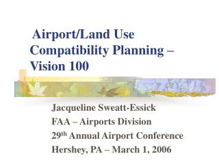 Airport/Land Use Compatibility Planning – Vision 100