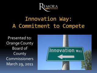 Innovation Way:  A Commitment to Compete