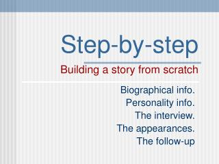 Step-by-step Building a story from scratch