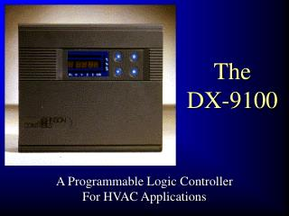 The  DX-9100