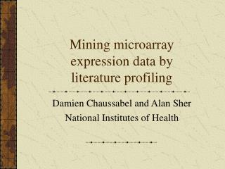 Mining microarray expression data by literature profiling