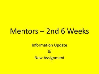Mentors – 2nd 6 Weeks