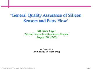 DØ Inner Layer  Sensor Production Readiness Review   August 08, 2003