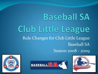 Baseball SA Club Little League
