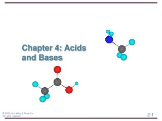 Chapter 4: Acids and Bases