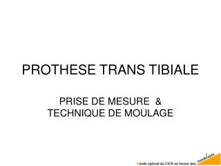 PROTHESE TRANS TIBIALE