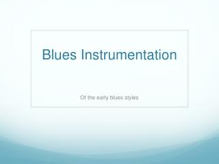 Blues Instrumentation