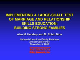 IMPLEMENTING A LARGE-SCALE TEST OF MARRIAGE AND RELATIONSHIP SKILLS EDUCATION: BUILDING STRONG FAMILIES