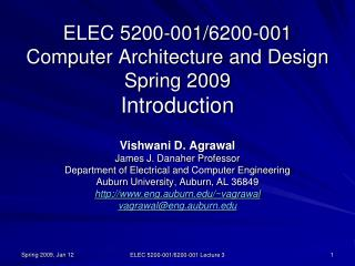ELEC 5200-001/6200-001 Computer Architecture and Design Spring 2009 Introduction
