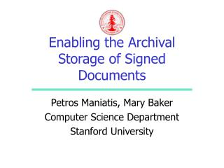 Enabling the Archival Storage of Signed Documents