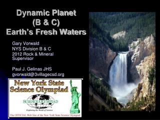 Dynamic Planet  ( B & C)  Earth's Fresh Waters