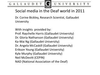 Social media in the Deaf world in 2011