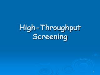 High-Throughput Screening