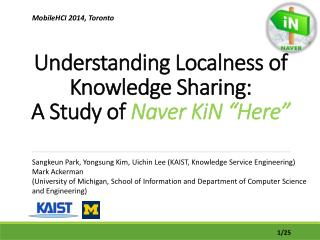 "Understanding Localness of Knowledge Sharing: A Study of  Naver KiN  ""Here """