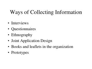 Ways of Collecting Information