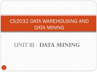 CS2032  DATA WAREHOUSING AND DATA MINING