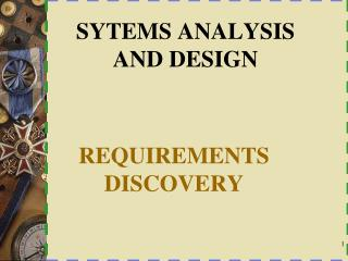 SYTEMS ANALYSIS AND DESIGN