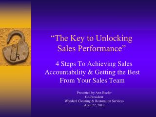 """The Key to Unlocking  Sales Performance"""
