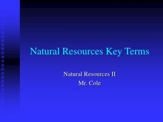 Natural Resources Key Terms