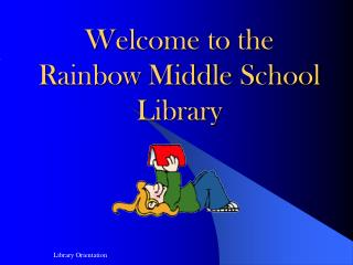 Welcome to the Rainbow Middle School Library