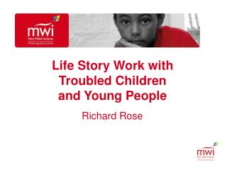 Life Story Work with Troubled Children and Young People