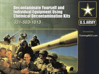 Decontaminate Yourself and Individual Equipment Using Chemical Decontamination Kits