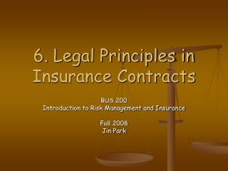6. Legal Principles in Insurance Contracts