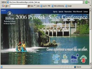 2006 Pyrotek Sales Conference