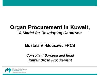 Organ Procurement in Kuwait,  A  Model  for Developing Countries